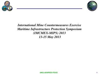 International Mine Countermeasures Exercise Maritime Infrastructure Protection Symposium IMCMEX-MIPS 2013  13-15 May 201
