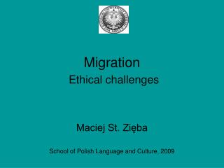 Migration  Ethical challenges