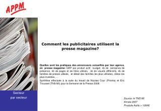 Comment les publicitaires utilisent la  presse magazine