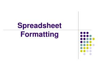 Spreadsheet Formatting