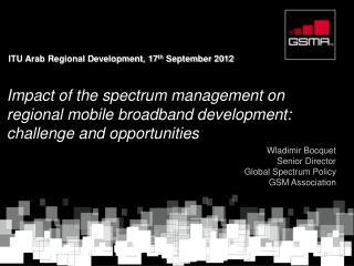 ITU Arab Regional Development, 17th September 2012