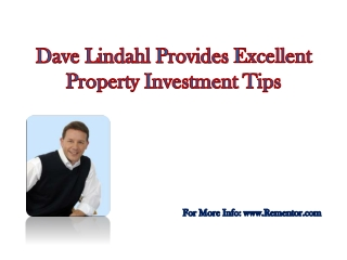 Dave Lindahl Provides Excellent Property Investment Tips