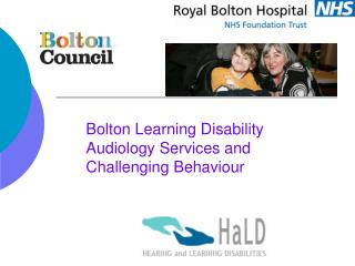 Bolton Learning Disability Audiology Services and Challenging Behaviour