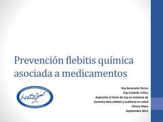 Prevenci n flebitis qu mica asociada a medicamentos