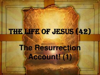 The Life of Jesus 42