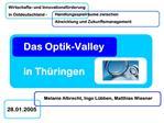 Das Optik-Valley    in Th ringen