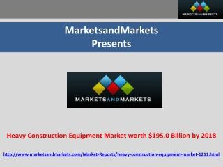 Heavy Construction Equipment Market Forecast 2018