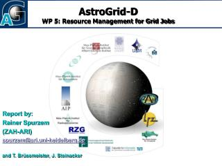 AstroGrid-D WP 5: Resource Management for Grid Jobs