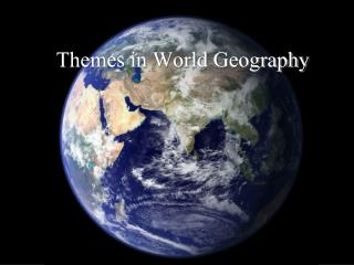 Themes in World Geography