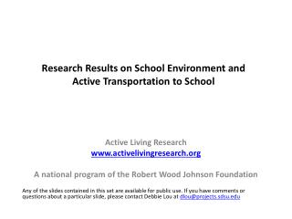 Research Results on School Environment and  Active Transportation to School