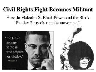 Civil Rights Fight Becomes Militant