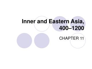 Inner and Eastern Asia, 400 1200