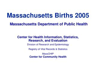 Massachusetts Births 2005