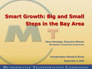 Smart Growth: Big and Small Steps in the Bay Area