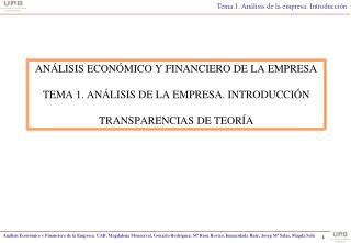 AN LISIS ECON MICO Y FINANCIERO DE LA EMPRESA  TEMA 1. AN LISIS DE LA EMPRESA. INTRODUCCI N  TRANSPARENCIAS DE TEOR A