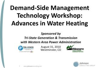 Demand-Side Management Technology Workshop: Advances in Water Heating