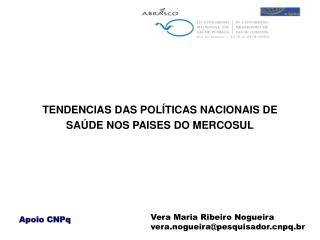 TENDENCIAS DAS POL TICAS NACIONAIS DE SA DE NOS PAISES DO MERCOSUL