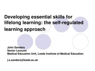 Developing essential skills for lifelong learning: the self-regulated learning approach