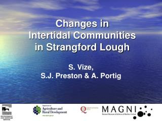 Changes in Intertidal Communities in Strangford Lough