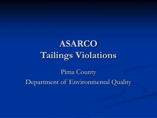 ASARCO Tailings Violations