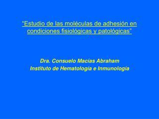 estudio de las mol culas de adhesi n en condiciones fisiol gicas y patol gicas