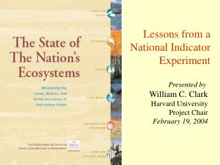 Lessons from a National Indicator Experiment