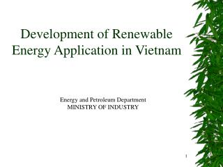 Development of Renewable Energy Application in Vietnam