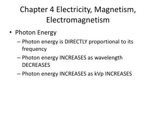 Chapter 4 Electricity, Magnetism, Electromagnetism