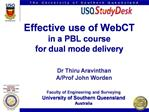 Effective use of WebCT   in a PBL course for dual mode delivery