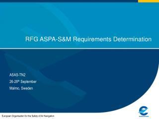 RFG ASPA-SM Requirements Determination