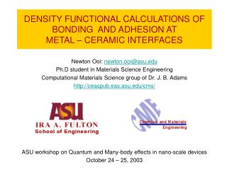 density functional calculations of  bonding  and adhesion at  metal   ceramic interfaces