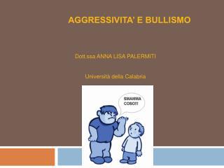 Bullismo  Possibili interventi Cyberbullying