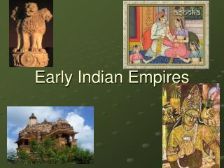 Early Indian Empires