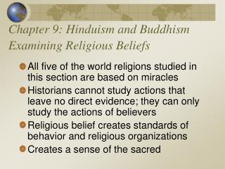 Chapter 9: Hinduism and Buddhism Examining Religious Beliefs