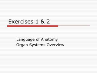Exercises 1  2