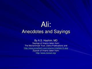 Ali:   Anecdotes and Sayings