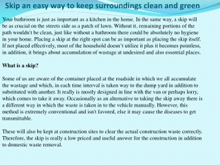 Skip an easy way to keep surroundings clean and green