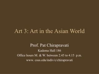 Art 3: Art in the Asian World