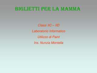 Biglietti per la Mamma
