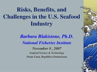 Risks, Benefits, and Challenges in the U.S. Seafood Industry