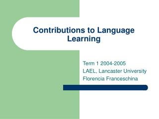 Contributions to Language Learning