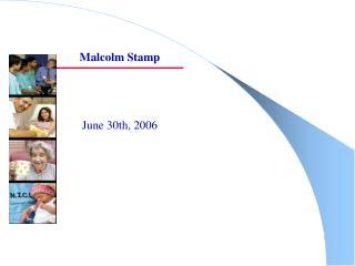 Malcolm Stamp    June 30th, 2006