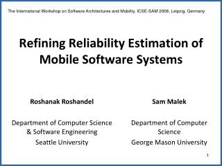 Refining Reliability Estimation of Mobile Software Systems