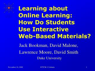 Learning about  Online Learning:  How Do Students  Use Interactive  Web-Based Materials