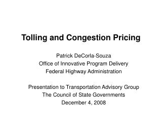 Tolling and Congestion Pricing