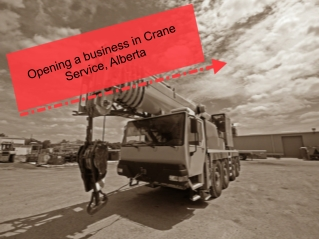 Opening a business in Crane Service, Alberta