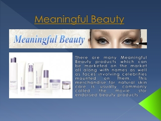 Meaningful Beauty Products