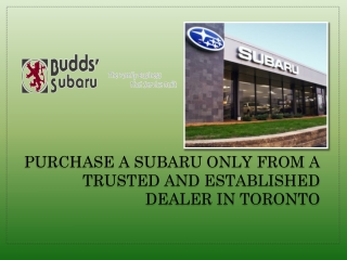 Purchase a Subaru Only From a Trusted and Established Dealer in Toronto