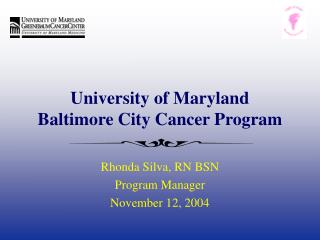 University of Maryland   Baltimore City Cancer Program