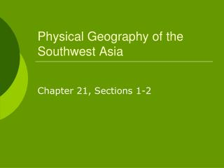 Physical Geography of the Southwest Asia